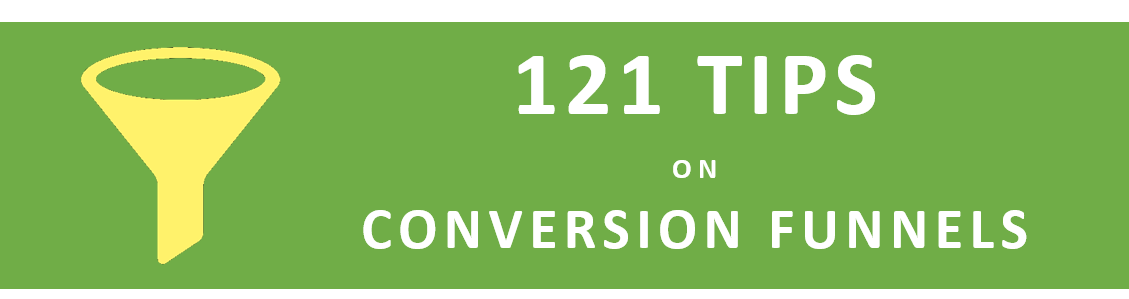 121 tips on conversion funnels